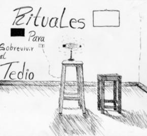 Rituales para sobrevivir al Tedio ● Álvaro Andrés Echeverri